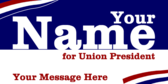 Vote For Your Union President