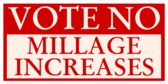 Vote No Millage Increases
