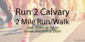 Annual Run 2 Calvary 2 Mile Run/Walk