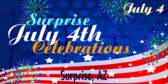 Annual Surprise 4th of July Celebration