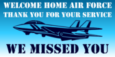 Welcome Home Air Force