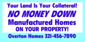 Manufactured Homes on Your Property No Money Down!