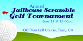 Annual Jailhouse Scramble Golf Tournament