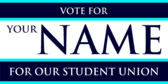 Vote For Your Name for Our Student Union