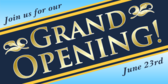 Join Us For Our Grand Opening Banner