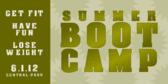 Summer Boot Camp