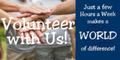 Volunteers Needed Each Week