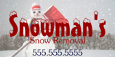 Snowman Snow Removal