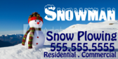 Snowman Snow Plowing