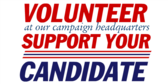 Volunteer and Support Your Party