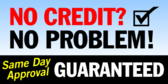 Bad Credit No Problem