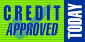 Credit Approved Today
