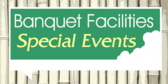 Banquet Facilities Events