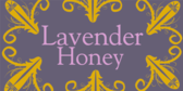 Lavender Honey Signage