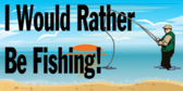 Funny Fishing Quote