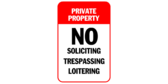 No soliciting loitering trespassing