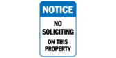 Notice No soliciting on this property