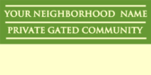 Private Gated Community Info