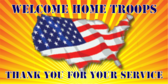 Welcome Home Troops Thank You For Your Service