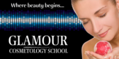 Glamour Cosmetology School