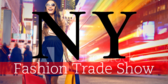 Trade Show Label New York Fashion
