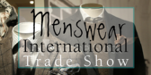 Trade Show Label Menswear