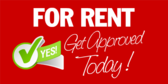 For Rent (Get Approved Today!)