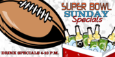 Super Bowl Drink Specials