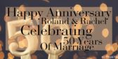 Happy Anniversary Roland & Rachel