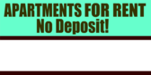 Apartments For Rent No Deposit Info