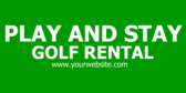 Play and Stay Golf Rental