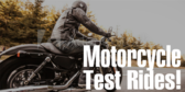 Motorcycle Test Rides