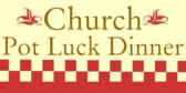 Church Pot Luck Dinner Event