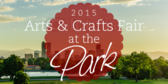Arts and Crafts Fair in the Park