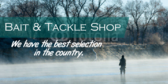 Bait & Tackle Shop Best Selection