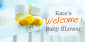 Welcome Baby Kate Baby Shower Announcement Banner