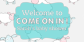 Baby Shower Come On In! Sign