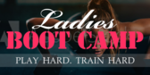 Boot Camp Ladies