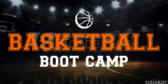 Boot Camp Basketball