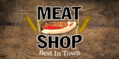 Butcher Shop Meat Shop