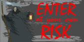 Enter At Own Risk Design