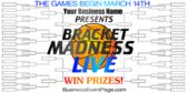 Bracket Madness Live