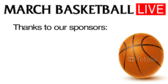 March Basketball Sponsored