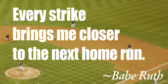 Babe Ruth Saying