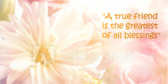 A True Friend Is Quote