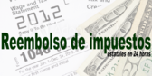 Spanish Printed State Tax Refunds Banner