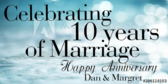 Celebrating  10 Years Of Marriage