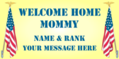 Welcome Home Mommy Name & Rank