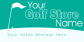 Golf Store Sales Message
