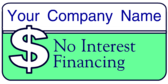 Company Name No Interest Financing